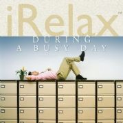 IRelax During a Busy Day - Various Artists